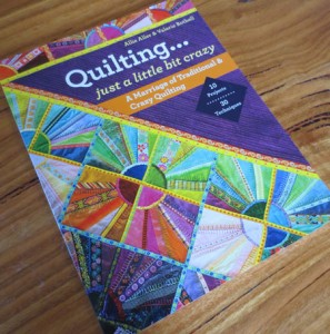 Quilting Just a Little Bit Crazy cover