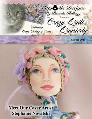 Spring 2020 issue Crazy Quilt Quarterly cover